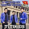 Bài hát Xinh Tươi Việt Nam - Titikids