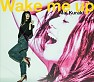 Wake me up - Mai Kuraki