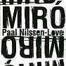 MIRO - Paal Nilssen-Love