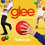 Album Glee Season 3 EP 21 Singles: Nationals - The Glee Cast