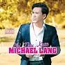 Bài hát Lời Cuối Cho Cuộc Tình - Michael Lang , Huệ Trần