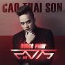Bài hát Giấc Mơ Không Phải Anh (Remix) - Cao Thái Sơn