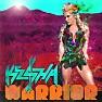 Bài hát Warrior - Kesha Sebert