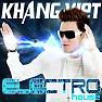 Bài hát Tâm Hồn Xao Động (DJ Hoàng Anh Remix) - Khang Việt