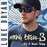 Spring Break 3... It's A Shore Thing-EP - Luke Bryan