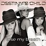 Lose My Breath (Single) - Destiny's Child
