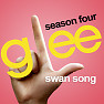 Album Glee: Swan Song - Season 4 Ep 9 - The Glee Cast