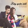 Album Hãy Quên Anh (Single) - Mạnh Quân,Ái Phương