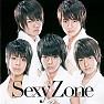 Bài hát Sexy Zone - Sexy Zone