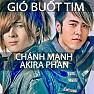 Bài hát Gió Buốt Tim - Akira Phan, Chánh Mạnh