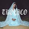 Tropico - Single - Lana Del Rey