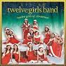 Bài hát The First Noel - 12 Girls Band