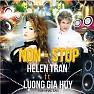 Album Nonstop - Helen Trần,Lương Gia Huy