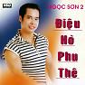 Bài hát Điệu Hò Phu Thê - Ngọc Sơn