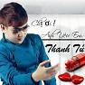 Album Chị Ơi ! Anh Yêu Em - Thanh Tú