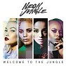 Welcome To The Jungle (Deluxe) - Neon Jungle