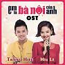 Bài hát Mình Yêu Từ Bao Giờ (Em Là Bà Nội Của Anh OST) - Miu Lê