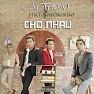 Bài hát Giải Thoát Cho Nhau - HKT , Phương Chi Bảo