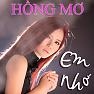 Em Nhớ (Single) - Hồng Mơ