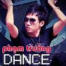 Album Phạm Trưởng Dance - Phạm Trưởng