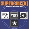 Karaoke Superstars - Superchick