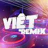 Album Việt Remix 3 (Tuyển Tập Những Ca Khúc Nhạc Dance Việt Nam Hay Nhất) - Various Artists