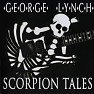 Scorpion Tales - George Lynch