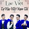 Bài hát Việt Nam Ơi Mùa Xuân Đến Rồi - Lạc Việt