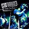 Bài hát Here Without You - 3 Doors Down