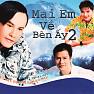 Bài hát Chân Tình - Quang Dũng