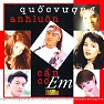 Quc Vng- Anh Lun Cn C Em - Various Artists
