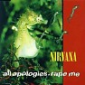 All Apologies - Rape Me - Nirvana