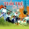 Bài hát Tiến Lên Thanh Niên Thế Hệ Hồ Chí Minh - Various Artists