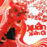 Xuân Xuân Ơi! - Various Artists