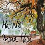 Hà Nội Mùa Thu - Various Artists