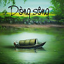 Dòng Sông - Various Artists