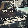 Bài hát Best Day Of My Life - American Authors