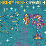 Bài hát Are You What You Want To Be? - Foster The People