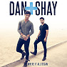 Bài hát Close Your Eyes - Dan + Shay