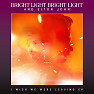 I Wish We Were Leaving - EP - Bright Light Bright Light ft. Elton John