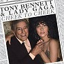 Cheek To Cheek (Standard Version) - Tony Bennett ft. Lady Gaga