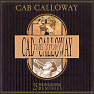The Cab Calloway Story (CD2) - Cab Calloway