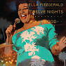 Twelve Nights In Hollywood (CD 3) - Ella Fitzgerald