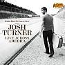 Bài hát Your Man (Live In Kansas City, Mo) - Josh Turner