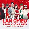 Bài hát Tròn Vuông Méo (Jingle Bells Mix) - Addy Trần