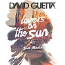 Bài hát Lovers On The Sun - David Guetta  ft.  Sam Martin