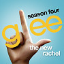 Album The New Rachel (Season 4 - Ep 1) - The Glee Cast