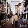 Bài hát Don't Look Back In Anger - Oasis