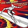 Bài hát Always With Me, Always With You - Joe Satriani