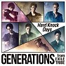 Bài hát Hard Knock Days - GENERATIONS from EXILE TRIBE